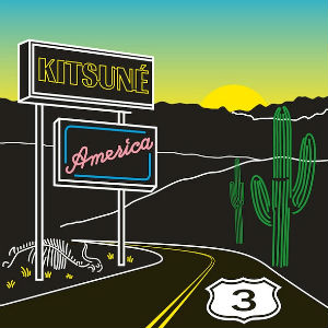 Various Artists - Kitsune America 3 Album Review