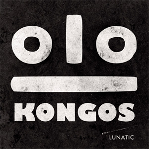 Kongos - Lunatic Album Review