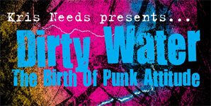 Various Artists - Kris Needs presents...Dirty Water: The Birth of Punk Attitude Album Review