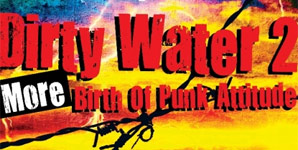 Various Artists - Kris Needs presents Dirty Water II: The Birth of Punk Attitude Album Review