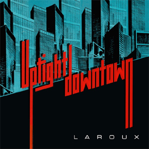 La Roux Uptight Downtown Single