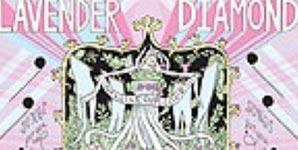 Lavender Diamond - Imagine Our Love