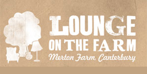 Lounge On The Farm - Merton Farm, Canterbury, Kent 6-8th July 2012 Preview