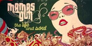 Mamas Gun - The Life And Soul