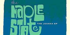 The Maple State - Joanna