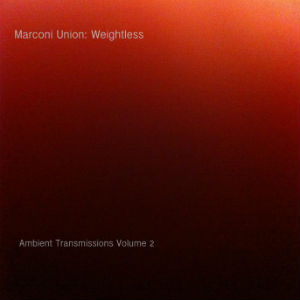 Marconi Union - Weightless Album Review