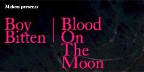 Mekon - Boy Bitten/Blood On The Moon