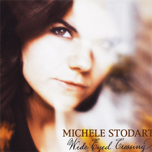 Michele Stodart - Wide-eyed Crossing Album Review