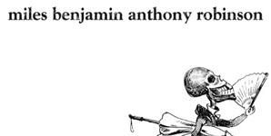 Miles Benjamin Anthony Robinson - Miles Benjamin Anthony Robinson