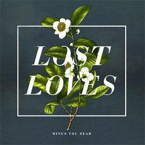 Minus The Bear - Lost Loves Album Review