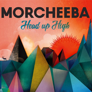 Morcheeba - Head Up High Album Review