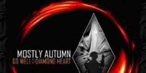 Mostly Autumn - Go Well Diamond Heart