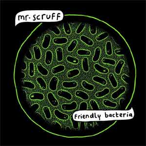 Mr. Scruff - Friendly Bacteria Album Review