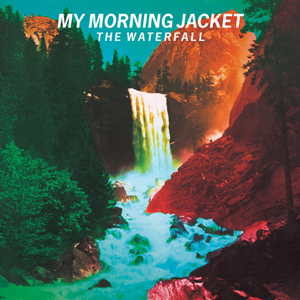 My Morning Jacket - The Waterfall Album Review Album Review