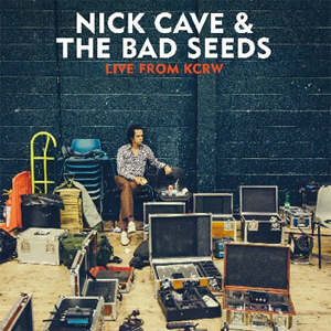 Nick Cave & The Bad Seeds - Live From KCRW Album Review