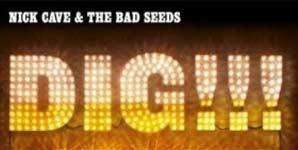 Nick Cave - Dig, Lazarus, Dig!!!