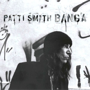 Patti Smith - Banga Album review