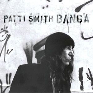 Patti Smith - Banga Album review Album Review