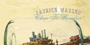 Patrick Watson - Luscious Life