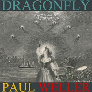 Paul Weller - Dragonfly EP Review EP Review