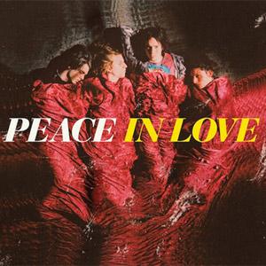 Peace - In Love Album Review Album Review