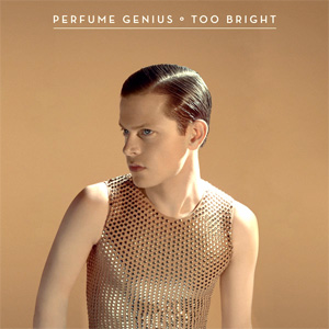 Perfume Genius - Too Bright Album Review