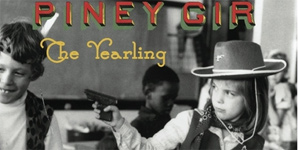 Piney Gir - The Yearling