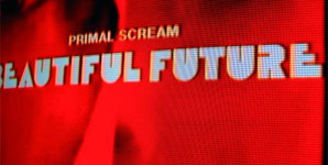 Primal Scream - Beautiful Future Album Review