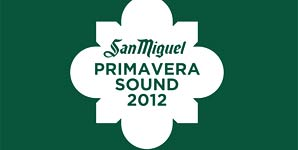 Primavera Sound Festival 2012  - Live Review