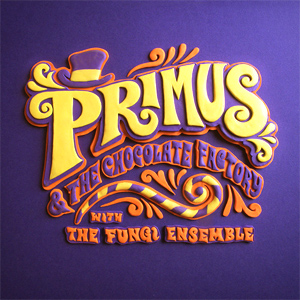 Primus - Primus & the Chocolate Factory (with the Fungi Ensemble) Album Review