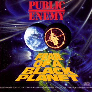 Public Enemy Fear Of A Black Planet/It Takes A Nation Of Millions To Hold Us Back Album
