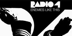 Radio 4 - Enemies Like This