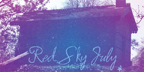 Red Sky July - Red Sky July