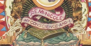 Remi Nicole - My Conscience and I