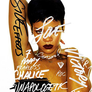 Rihanna - Unapologetic Album Review