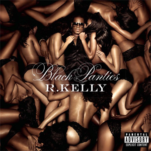 R. Kelly Black Panties Album