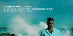 Robbie Williams - In And Out Of Consciousness The Greatest Hits 1990-2010