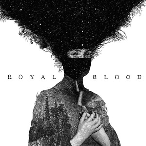 Royal Blood - Royal Blood Album Review