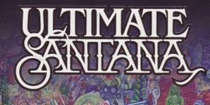 Santana - Ultimate Santana Album Review