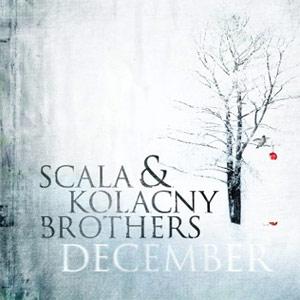 Scala And Kolacny Brothers December Album