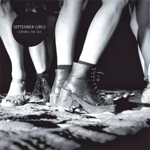 September Girls - Cursing The Sea Album Review