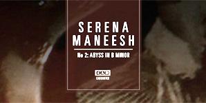 Serena Maneesh - No 2: Abyss In B Minor