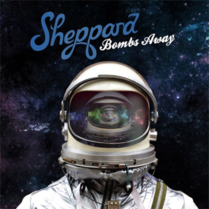 Sheppard - Bombs Away Album Review