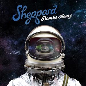 Sheppard - Bombs Away Album Review