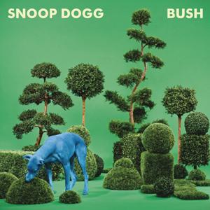 Snoop Dogg - Bush Album Review