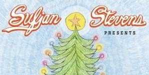 Sufjan Stevens - Songs For Christmas