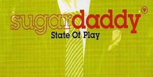 Sugardaddy - State Of Play