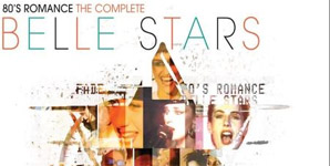 The Belle Stars - 80's Romance, The Complete Collection