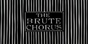 The Brute Chorus - Self-titled