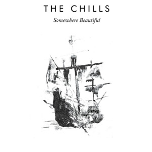 The Chills - Somewhere Beautiful Album Review